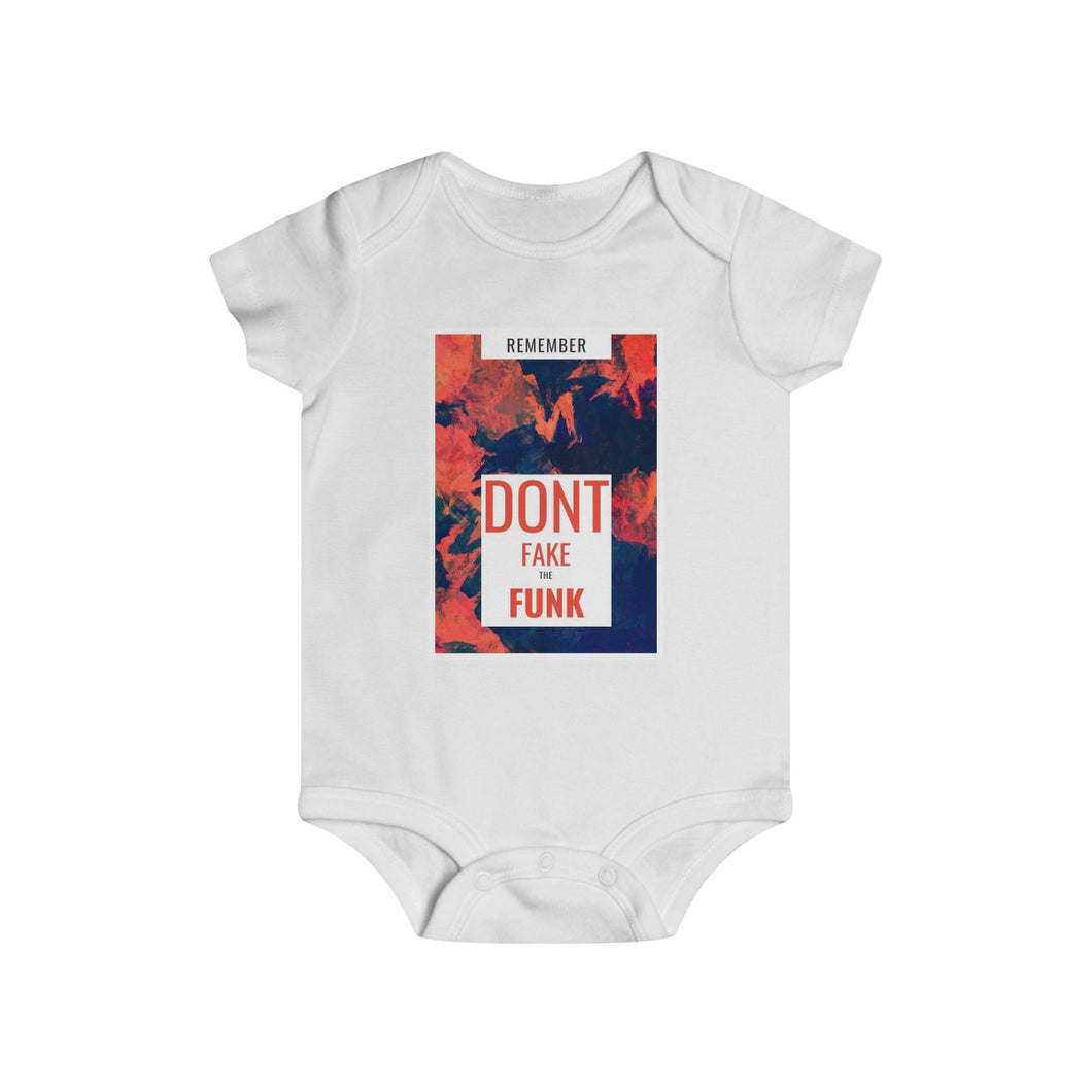 Infant Rip Snap Tee - Don't Fake the Funk