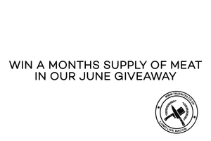Win a Months Supply of Meat