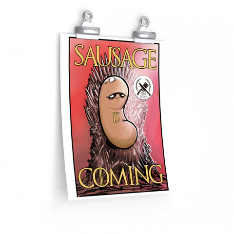 Sausage is Coming Art Print