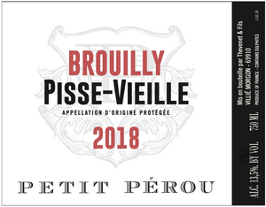"""Pisse Vieille"" Brouilly"