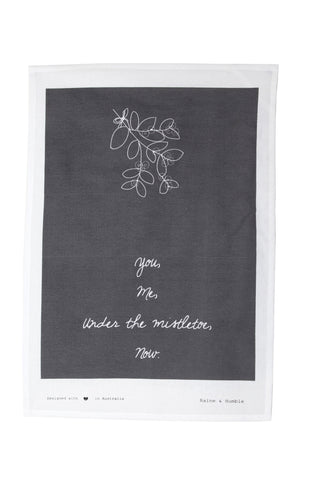 HOLIDAY Tea Towel - You, Me, Mistletoe