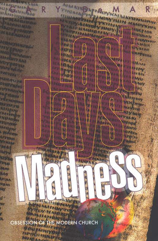 Last Days Madness: Obsession