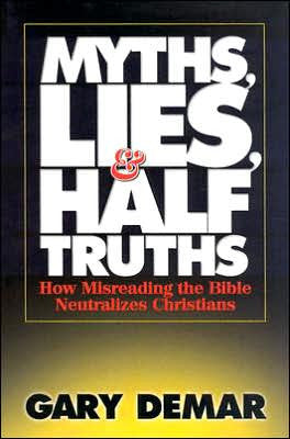 Myths, Lies & Half Truths