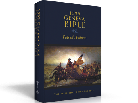 1599 Geneva Bible - Patriot's Edition - Hardback