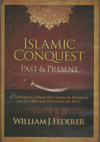 Islamic Conquest - Past & Present - A Captivating 5-part DVD series