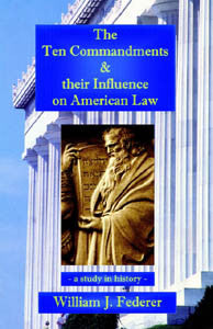 The Ten Commandments & Their Influence on American Law