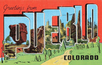 USA Linen Postcard LARGE LETTER, Greetings from Pueblo, Colorado LY7
