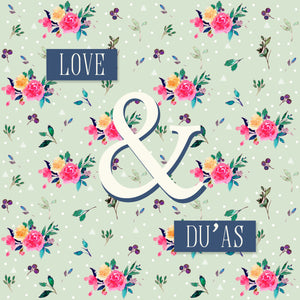 DU 04 - Love & Du'as - Islamic Moments