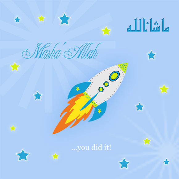 PS 05 - Masha'Allah You Did it... - Rocket Design - Islamic Moments
