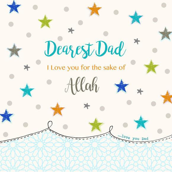 BB 15 - Dearest Dad,  I love you for the sake of Allah - Islamic Moments