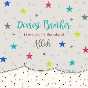 BB 18 - Dearest Brother,  I love you for the sake of Allah - Islamic Moments