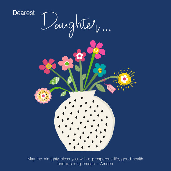 BJ 15 - Dearest Daughter, May the Almighty bless you... - Islamic Moments