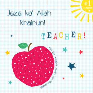 BJ 25 - Jaza ka' Allah Khairun! Teacher ! - Islamic Moments