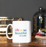 Ceramic Mug - Life is so Beautiful...Alhamdulillah - MG 28