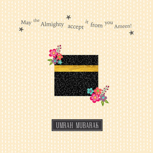 UM 01 - Umrah Mubarak - May the Almighty accept it from you, Ameen - Islamic Moments
