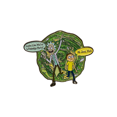 Look Morty We're a Pin! Ah Geez Rick & Morty Pin