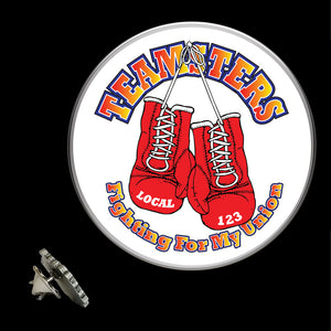 Teamsters Fighting For My Union Lapel Pin