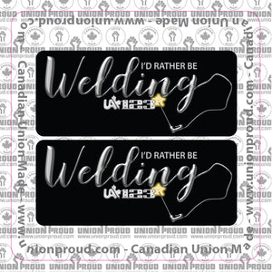 UA - I'd Rather Be Welding - Union Decal