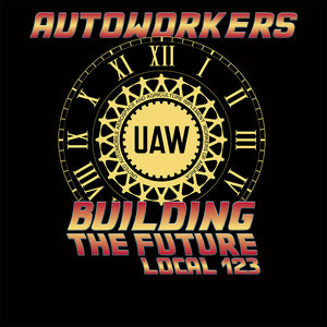 Autoworkers Future Union Apparel
