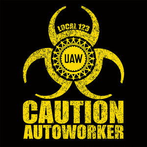 Autoworkers Biohazard Union Apparel