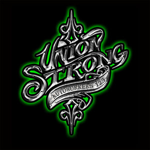 Autoworkers Union Strong Apparel