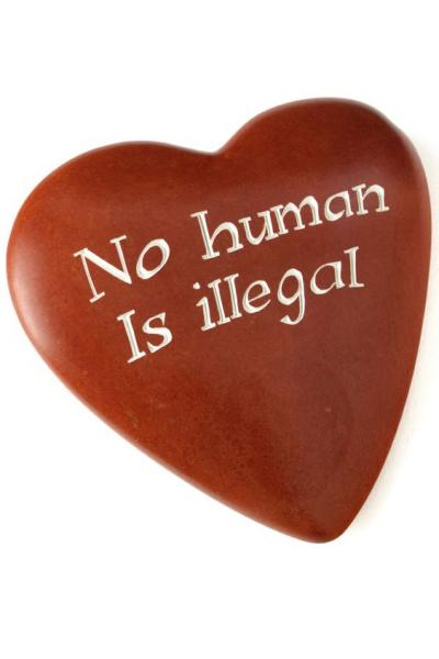 Wise Words Large Heart: No Human is Illegal