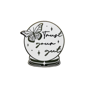 Trust Your Gut Enamel Pin