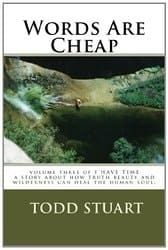 Words Are Cheap - Book By Todd Stuart