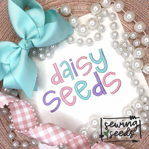 Daisy Seeds SATIN Embroidery Font - Sewing Seeds