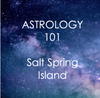6 Week Introduction to Astrology: March - April Salt Spring - West Coast Skies