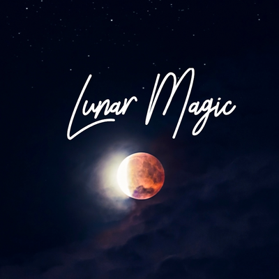 4 Week Intro to Lunar Magic: April 22nd-May 13th - West Coast Skies