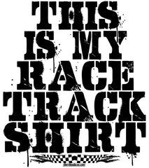 CR44 - My Race Track Shirt