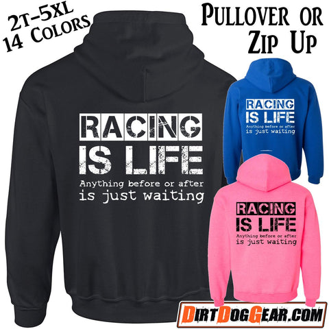 "Hoodie 30: ""Racing is Life"""