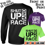 "Crate Rate® Shirt #3: ""Shut Up & Race"""