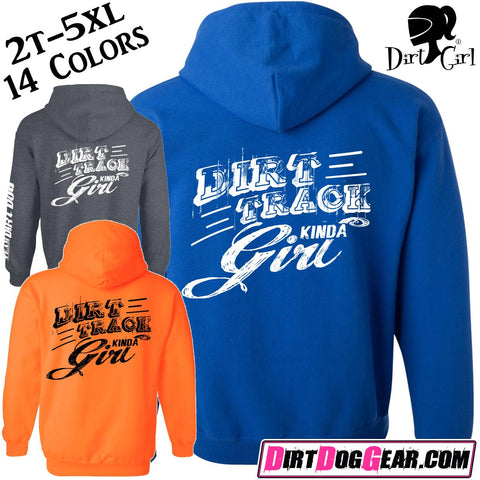 "Dirt Girl® Hoodie #10: ""Dirt Track Kinda Girl"""