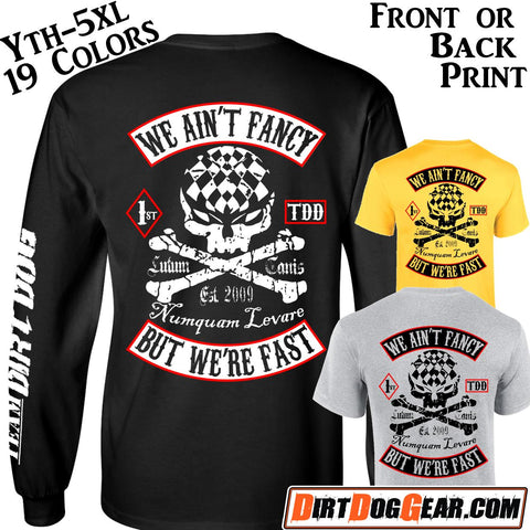 "Bones Shirt #9: ""We Ain't Fancy"""