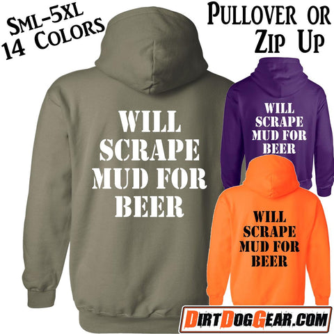 "Hoodie 13: ""Will Scrape Mud for Beer"""