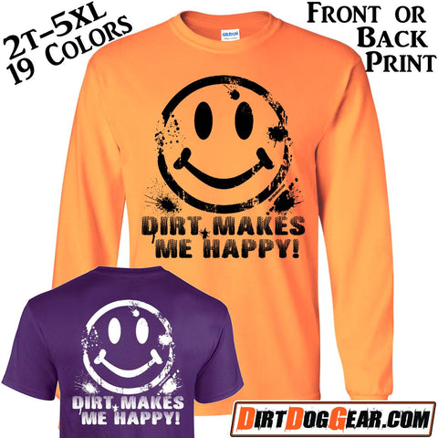 "Crate Rate® Shirt 21: ""Dirt Makes Me Happy"""
