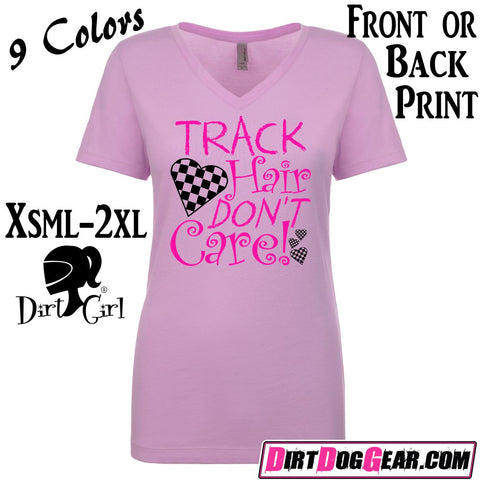 "Dirt Girl® #12 V-Neck Tee: ""Track Hair Don't Care"""