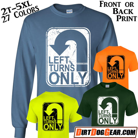 "Crate Rate® Shirt 52: ""Left Turns Only"""