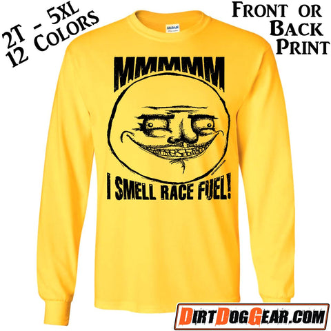 "Crate Rate® LS Shirt 12: ""I Smell Race Fuel"""