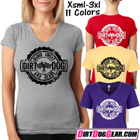 "Dirt Girl® V-Neck Tee 33: ""Blood, Sweat & Gears"""