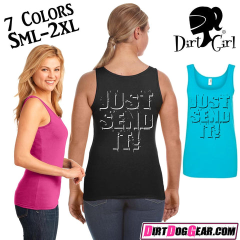"Dirt Girl® Tank Top 42: ""Just Send It"""