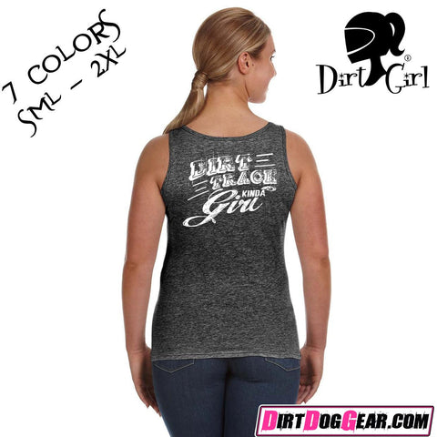 "Dirt Girl® Shirt #10 Tank Top: ""Dirt Track Kinda Girl"""