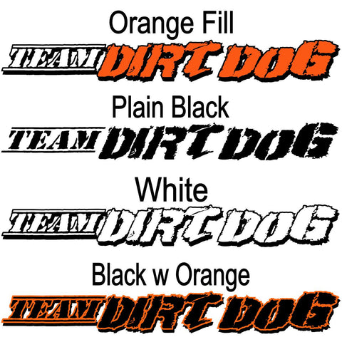 Team Dirt Dog Push Truck Decals