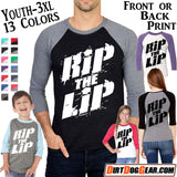 "Triblend Raglan Jersey 45: ""RIP the LIP"""