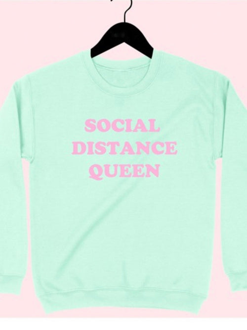 Social Distance Queen Sweatshirt in Mint