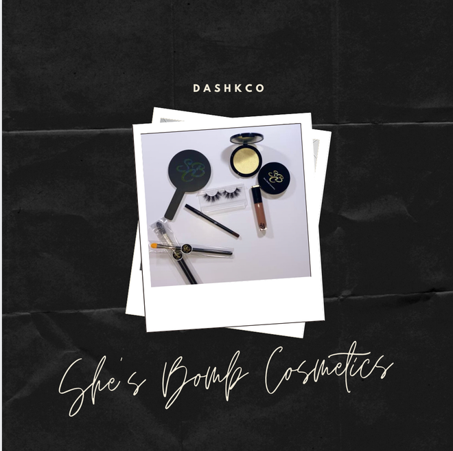 DASHKCO X SHE'S BOMB COSMETICS