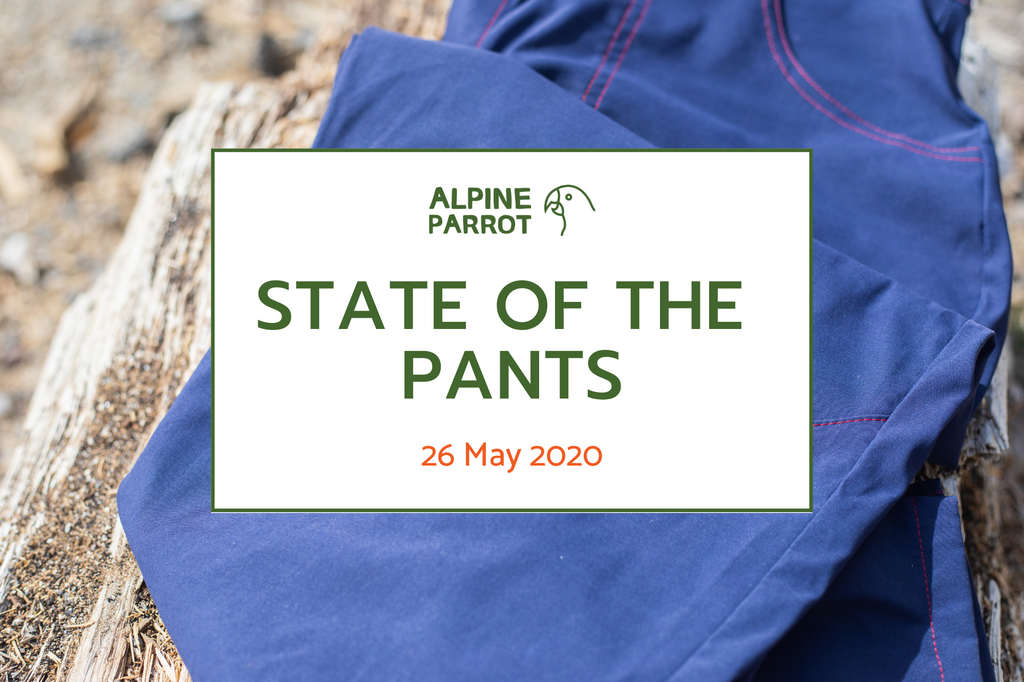 State of the Pants Update - 26 May 2020
