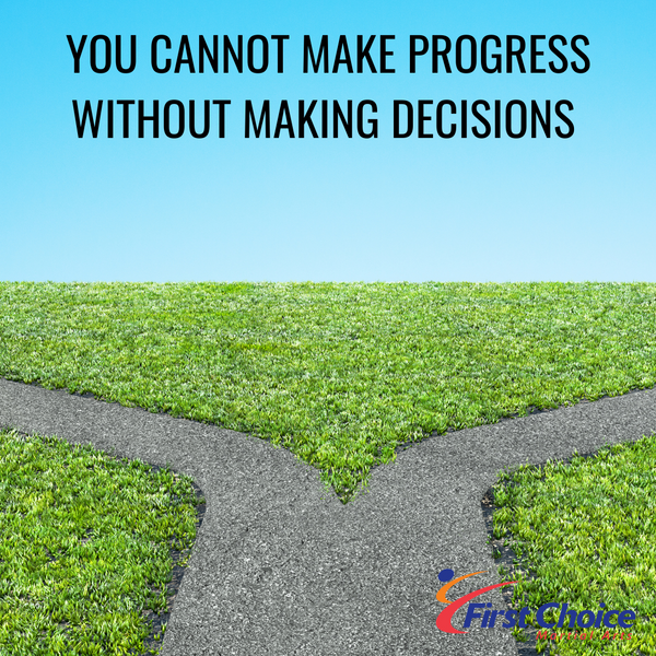 You Cannot Make Progress Without Making Decisions